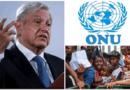 Poca ayuda de la ONU en casos de migrantes, México no será un campamento: AMLO